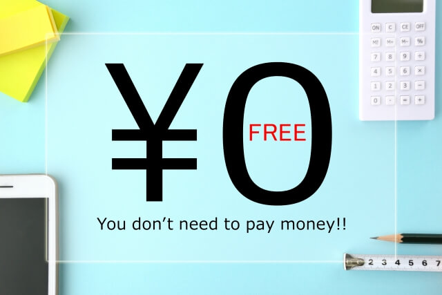 ¥0 You don't need to pay money!!
